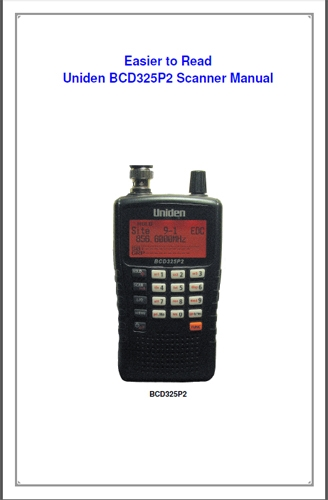 Easier to Read Uniden BCD325P2 Scanner Manual